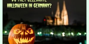 Do they Celebrate Halloween in Germany?