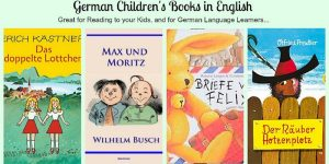 Your Favorite German Children's Books,  in English and German!