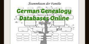 German Genealogy Databases Online -Find your German Family