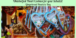 Gingerbread Hearts to Buy - Oktoberfest Heart Cookies for your Schatzi!
