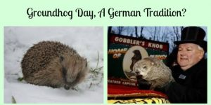 Groundhog Day, A German Tradition?