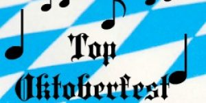 Top Oktoberfest Songs to Enjoy Year Round!
