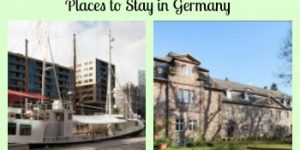 Interesting, Historic, Unusual and Cool Places to Stay in Germany