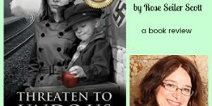 Threaten To Undo Us by Rose Seiler Scott - My book Review