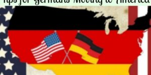 Tips for Germans Moving to America