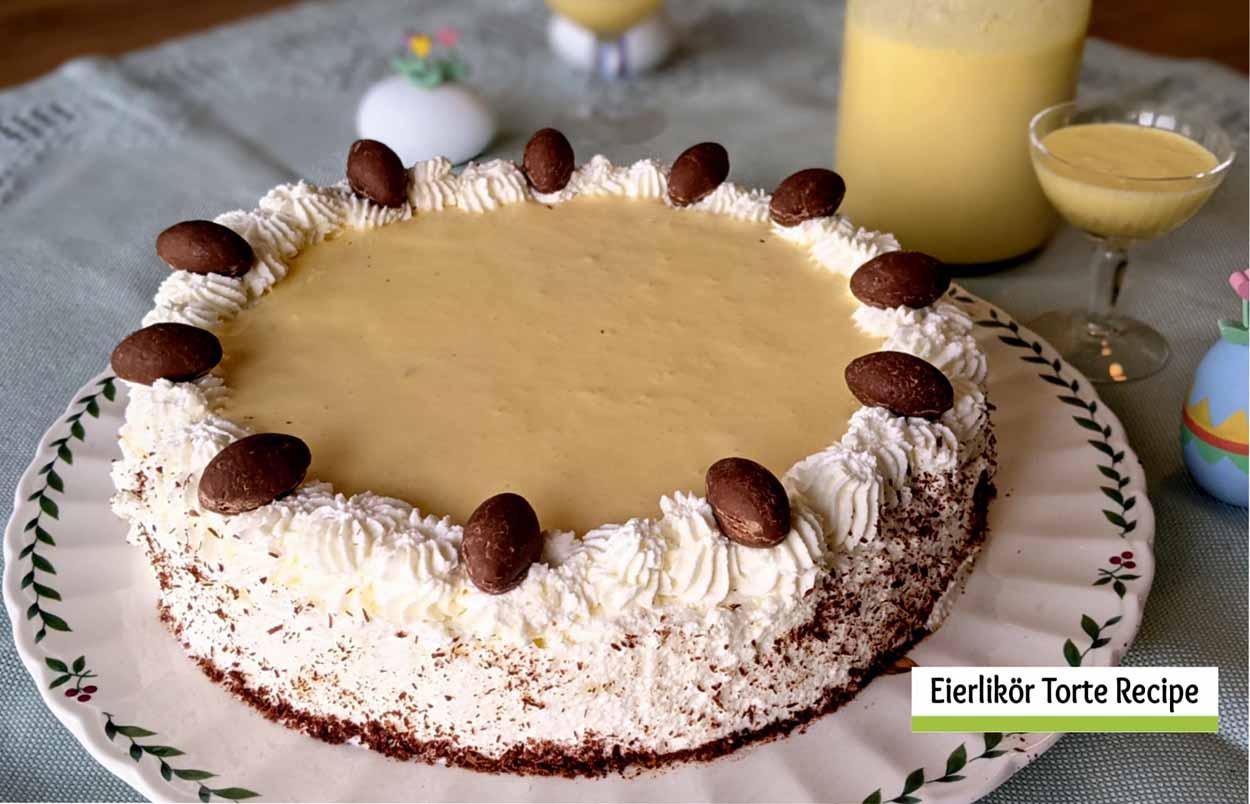 Eierlikör Torte Recipe – Perfect for Easter or the Kaffeeklatsch
