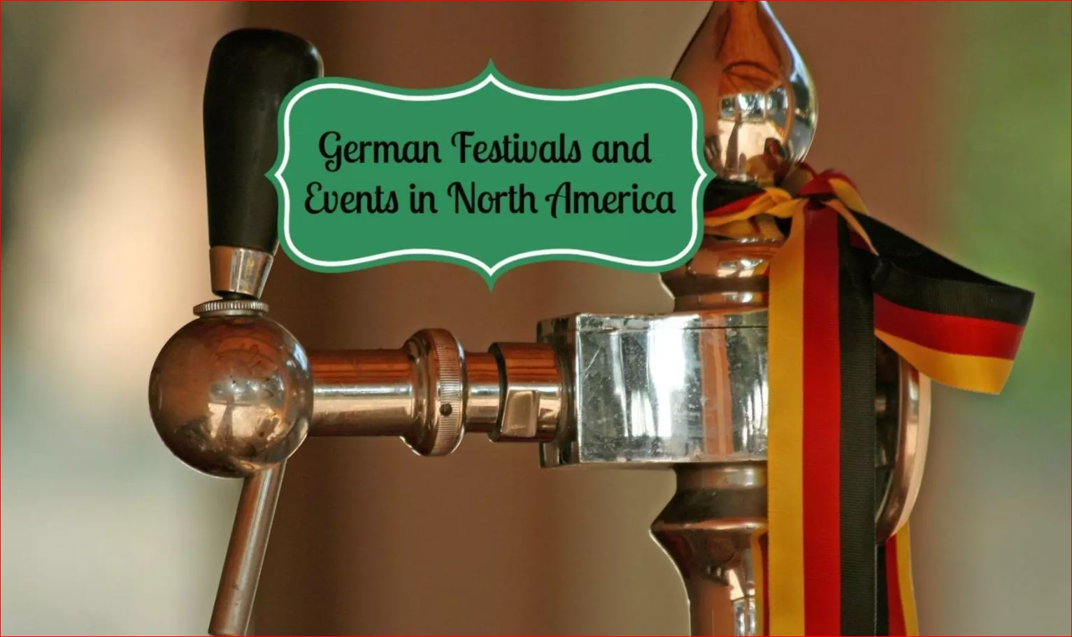 German Festivals in America, Events and Celebrations