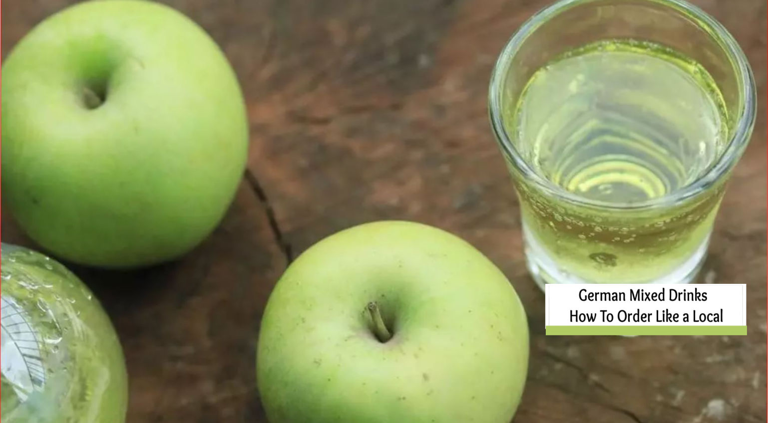 German Drink Recipes For German Mixed Drinks- Order like a Local!