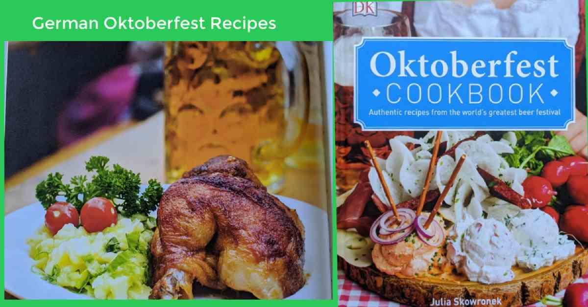 The Oktoberfest Cookbook- German Oktoberfest Recipes and MORE
