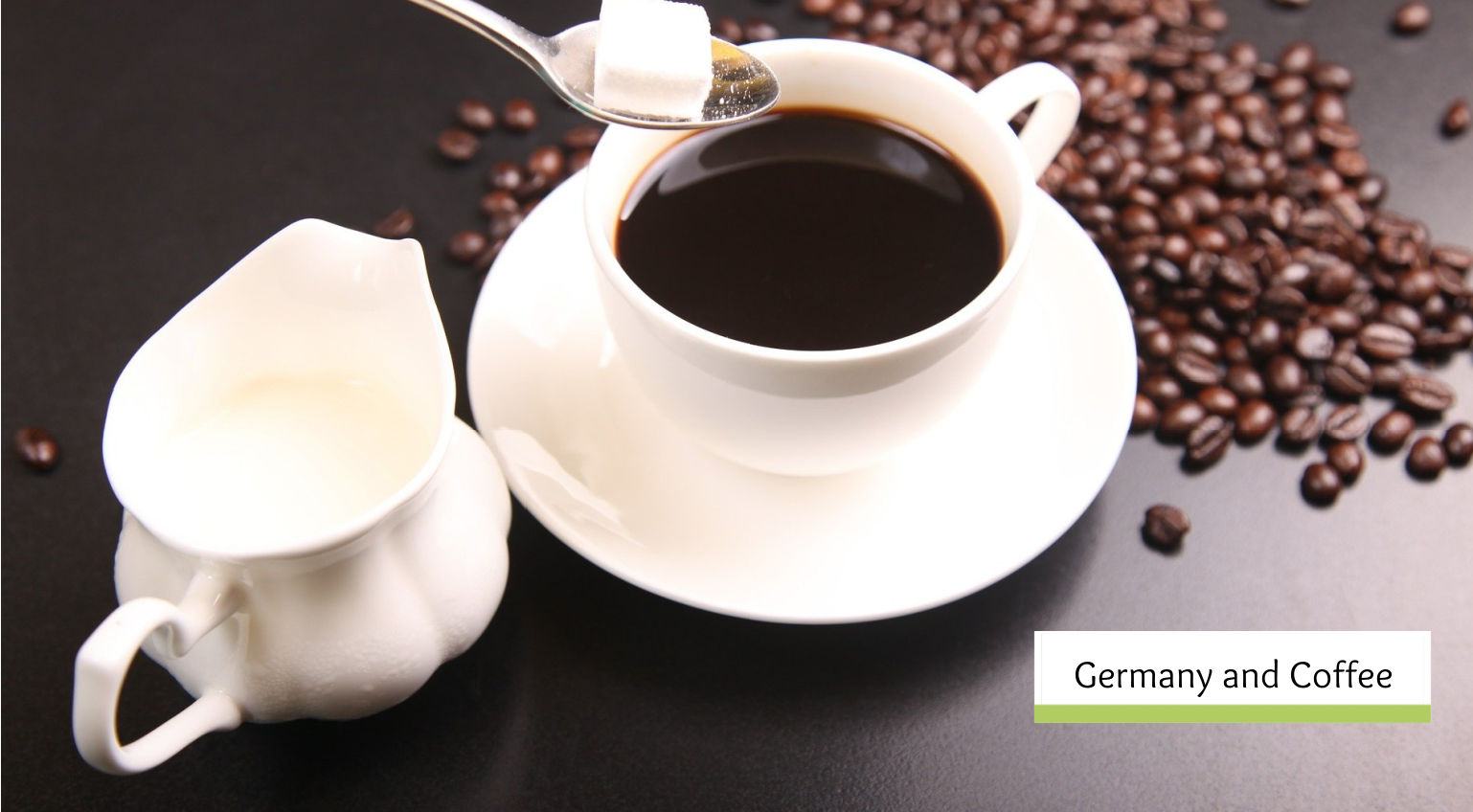 Germany and Coffee- Coffee Culture and History of German Coffee