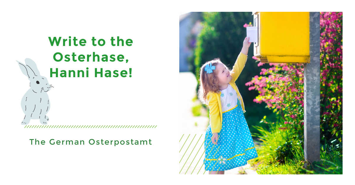 Write to the Osterhase, Hanni Hase, at the German Osterpostamt