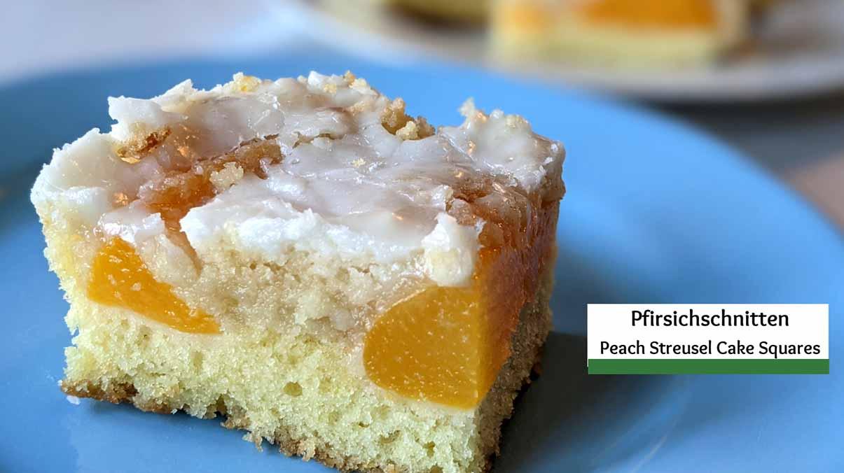 Pfirsichschnitten- Peach Streusel Cake Squares
