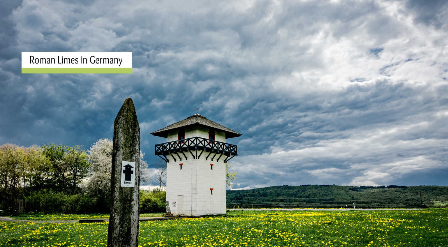 Roman Limes in Germany – Borders of the Roman Frontier