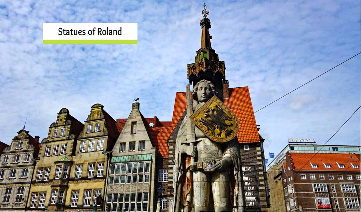 Statues of Roland – Who was Roland?