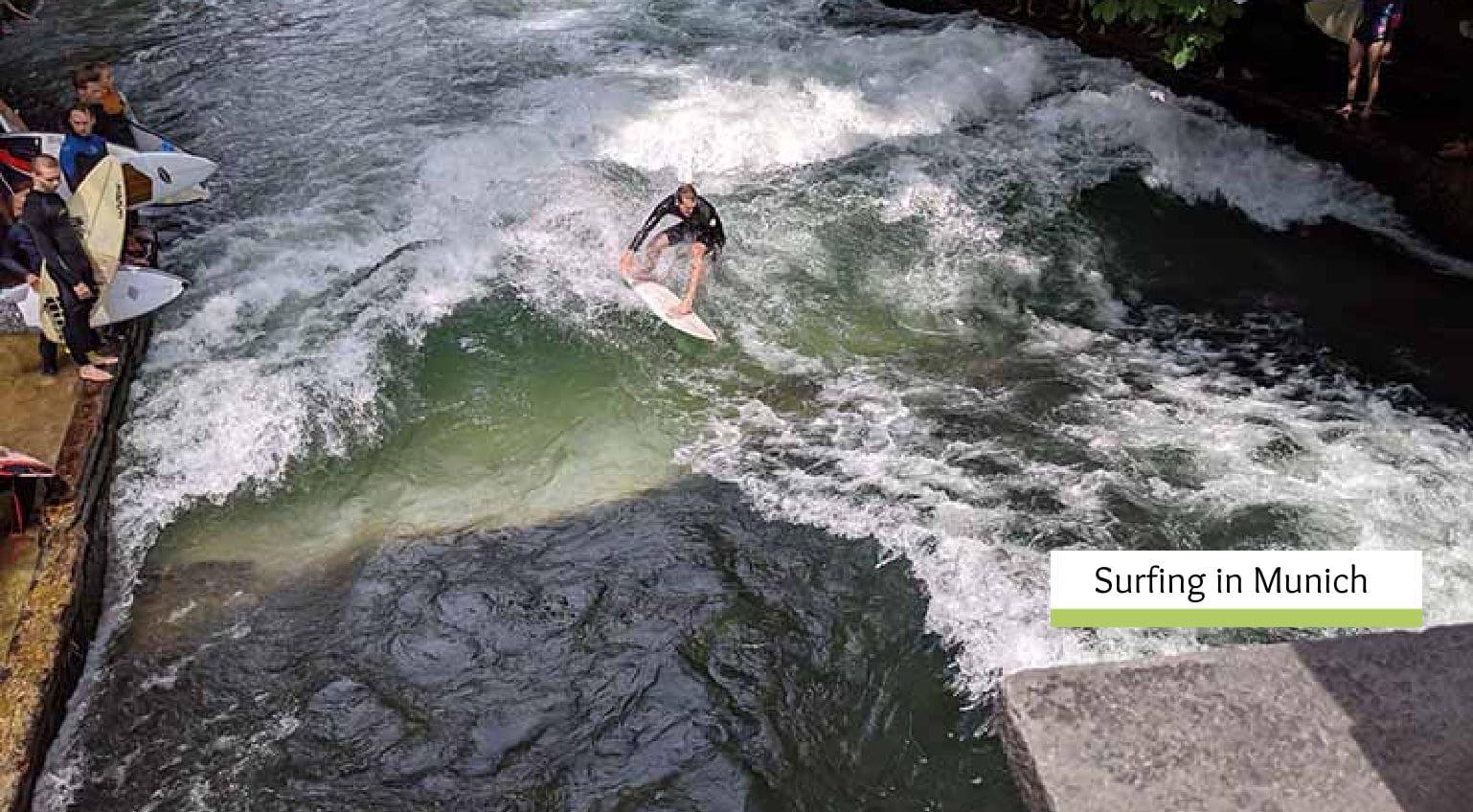 Surfing in Munich -Landlocked Munich becomes a Surfing Mecca!