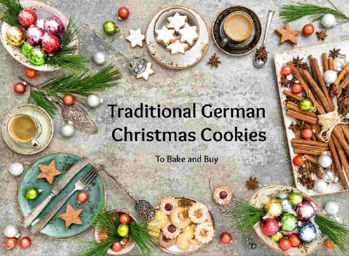 Traditional German Christmas Cookies- Recipes to Bake Links to Buy