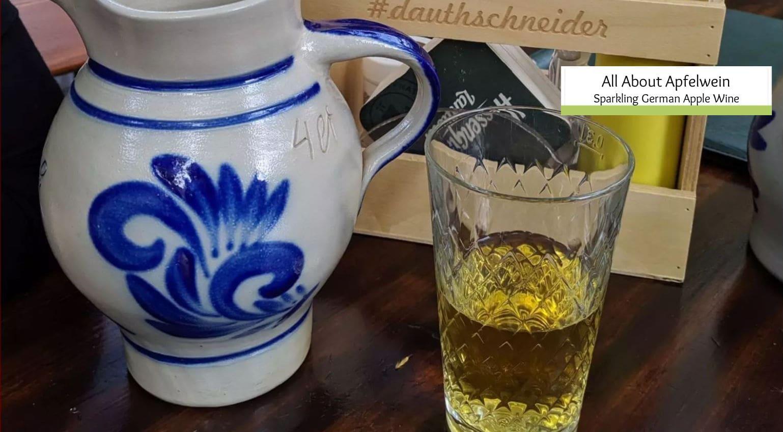 What is Apfelwein? Sparkling German Apple Wine